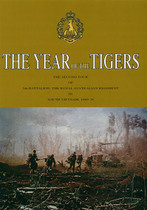 The Year of the Tigers: The Second Tour of 5th Battalion RAR in South Vietnam 1969-70