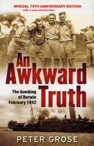 An Awkward Truth: The Bombing of Darwin February 1942