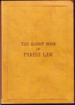 The Handy Book of Parish Law