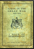 Leeds in the Great War 1914-1918: A Book of Remembrance