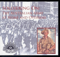 Soldiering On: The Australian Army at Home and Overseas
