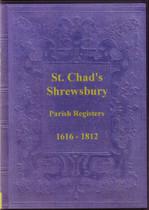 Shropshire Parish Registers: Shrewsbury (St Chad) 1616-1812