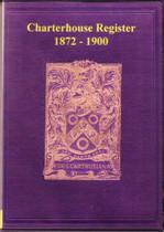 Charterhouse School Register, Surrey 1872-1900