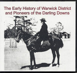 The Early History of Warwick District and Pioneers of the Darling Downs