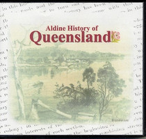 Aldine History of Queensland