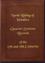 Yorkshire North Riding Quarter Sessions Records 17th and 18th Centuries