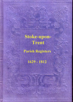 Staffordshire Parish Registers: Stoke-upon-Trent 1629-1812