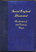 Social England Illustrated: A Collection of 17th Century Tracts