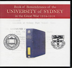 Book of Remembrance of the University of Sydney in the Great War 1914-1918