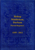 Durham Parish Registers: Bishop Middleham 1559-1812