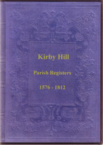 Yorkshire Parish Registers: Kirby Hill 1576-1812