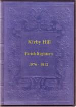 Yorkshire Parish Registers: Kirby Hill 1576-1812