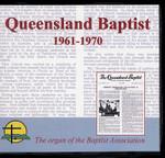 Queensland Baptist 1961-1970