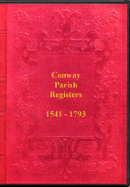 North Wales Parish Registers: Conway (Conwy) 1541-1793