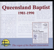 Queensland Baptist 1981-1990