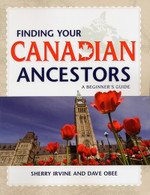 Finding Your Canadian Ancestors: A Beginner's Guide