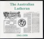 The Australian Lutheran 1941-1950