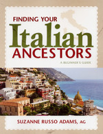 Finding Your Italian Ancestors: A Beginner's Guide