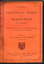 A List of Provincial Words in Use at Wakefield in Yorkshire