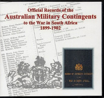 Official Records of the Australian Military Contingents to the War in South Africa 1899-1902