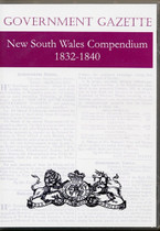 New South Wales Government Gazette Compendium 1832-1840