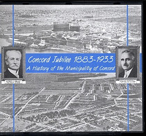 Concord Jubilee 1883-1933: A History of the Municipality of Concord