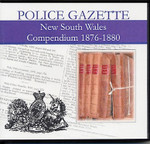 New South Wales Police Gazette Compendium 1876-1880