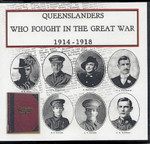 Queenslanders Who Fought in the Great War 1914-18