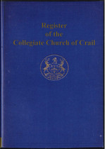 Miscellaneous Records from the Collegiate Church of Crail, Fifeshire