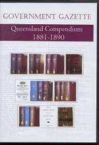 Queensland Government Gazette Compendium 1881-1890
