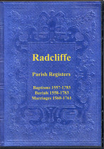 Lancashire Parish Registers: Radcliffe 1557-1783