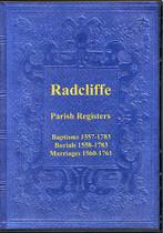 Lancashire Parish Registers: Radcliffe 1557-1783