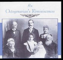 An Octogenarian's Reminiscences