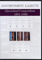 Queensland Government Gazette Compendium 1891-1900