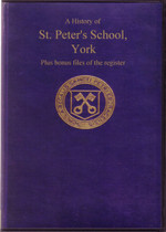 The History of St Peter's School, Yorkshire 627-Present Day