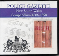New South Wales Police Gazette Compendium 1886-1890