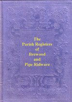 Staffordshire Parish Registers: Brewood 1562-1649 and Pipe Ridware 1571-1812