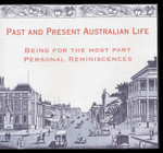 Past and Present Australian Life, Being for the Most Part Personal Reminiscences