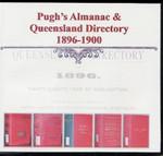 Pugh's Almanac and Queensland Directory Compendium 1896-1900