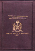 Rules and Regulations, Office-Bearers and Members of the Weavers Society of Anderston, Lanarkshire