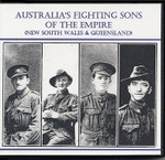 Australia's Fighting Sons of the Empire: New South Wales and Queensland