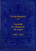 Staffordshire Parish Registers: Tatenhill (St Michael and All Angels) 1563-1812