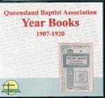 Queensland Baptist Year Books 1907-1920