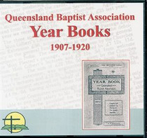 Queensland Baptist Year Books 1907-1920