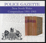 New South Wales Police Gazette Compendium 1901-1905