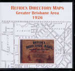 Refidex Directory Maps: Greater Brisbane Area 1926