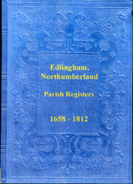 Northumberland Parish Registers: Edlingham 1658-1812