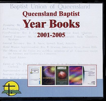 Queensland Baptist Year Books 2001-2005
