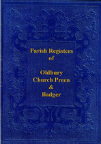 Shropshire Parish Registers: Oldbury, Church Preen and Badger 1582-1862