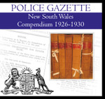 New South Wales Police Gazette Compendium 1926-1930